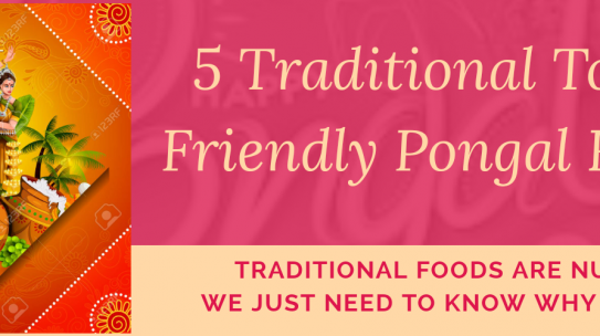 5 Traditional Toddler Friendly Pongal Recipes