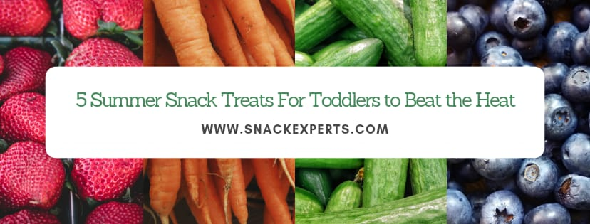 5 Summer Treats for toddlers to Beat the Heat!